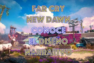 Conoce el diseño narrativo detrás de Far Cry New Dawn.