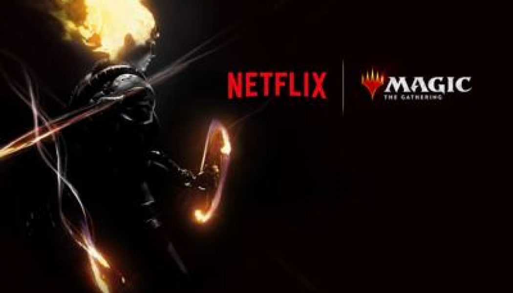 Magic: The Gathering tendrá una animación en Netflix